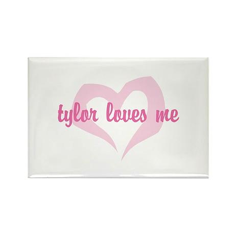 """""""tylor loves me"""" Rectangle Magnet (10 pack)"""