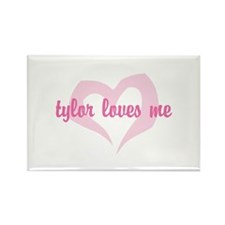 """tylor loves me"" Rectangle Magnet"