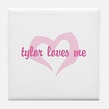 """""""tylor loves me"""" Tile Coaster"""