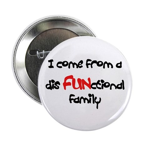 """Dysfunctional Family 2.25"""" Button (100 pack)"""