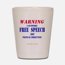 FreeSpeechWarning Shot Glass