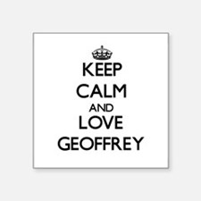 Keep Calm and Love Geoffrey Sticker