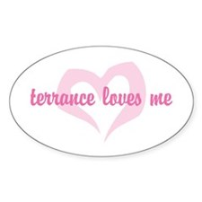 """""""terrance loves me"""" Oval Decal"""