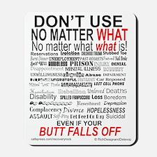 No Matter What Poster Mousepad