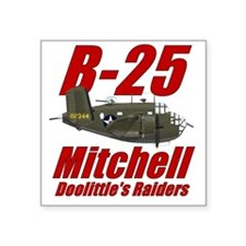 "B25 Doolittes RaidersTee Square Sticker 3"" x 3"""