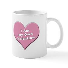 I Am My Own Valentine Mug