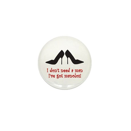 I Don't Need A Man Mini Button