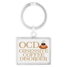 obsessivecoffeedisorderwh Landscape Keychain