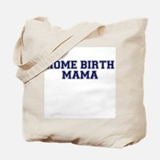 Home Birth Mama Collegiate Tote Bag