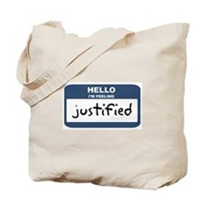 Feeling justified Tote Bag
