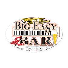 Big-Easy-Bar-3-[Converted] Oval Car Magnet