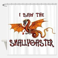 SNALLYGASTER DONE Shower Curtain