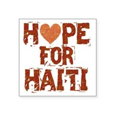 "HOPE FOR HAITI burnt orange Square Sticker 3"" x 3"""