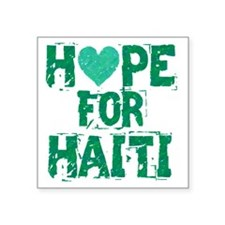 "HOPE FOR HAITI green Square Sticker 3"" x 3"""