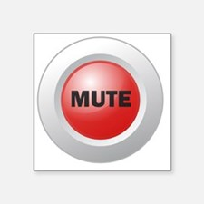 "Mute Button Square Sticker 3"" x 3"""