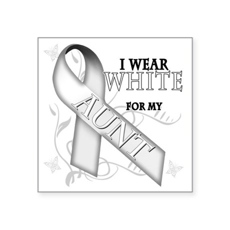 """I Wear White for my Aunt Square Sticker 3"""" x 3"""""""