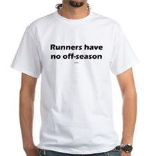 Runners have no offseason -e Shirt