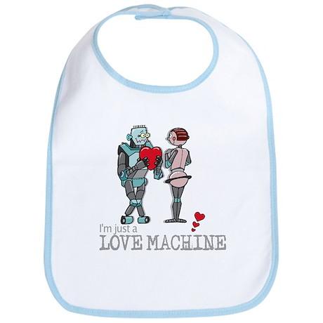 I'M JUST A LOVE MACHINE Bib