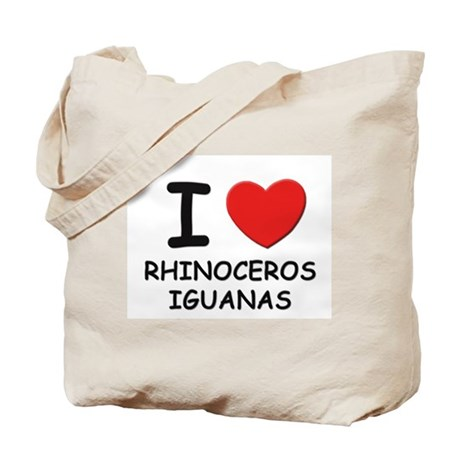 I love rhinoceros iguanas Tote Bag