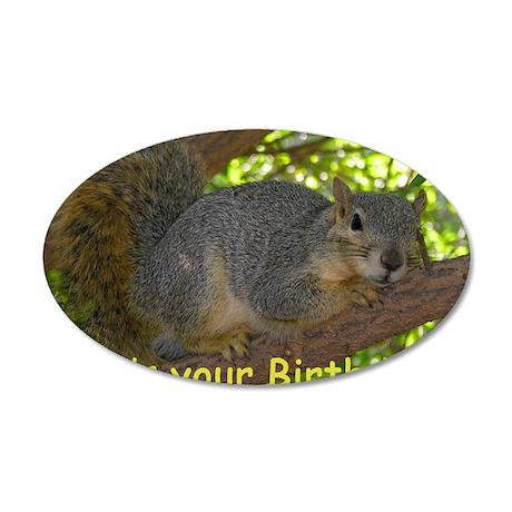 Squirrel Birthday Card 35x21 Oval Wall Decal