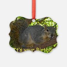 Squirrel Birthday Card Ornament