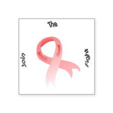 "Join the fight Breast Cance Square Sticker 3"" x 3"""