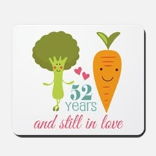 52 Year Anniversary Veggie Couple Mousepad