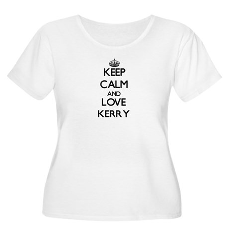 Keep Calm and Love Kerry Plus Size T-Shirt
