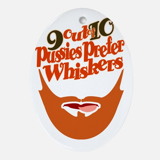 PUSSIES PREFER WHISKERS 3 Oval Ornament