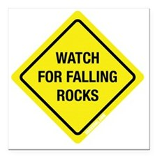 "watchforfallingrocks2 Square Car Magnet 3"" x 3"""