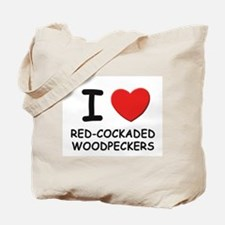 I love red-cockaded woodpeckers Tote Bag
