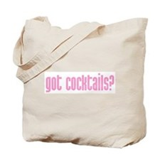 Tote Bag/got cocktails