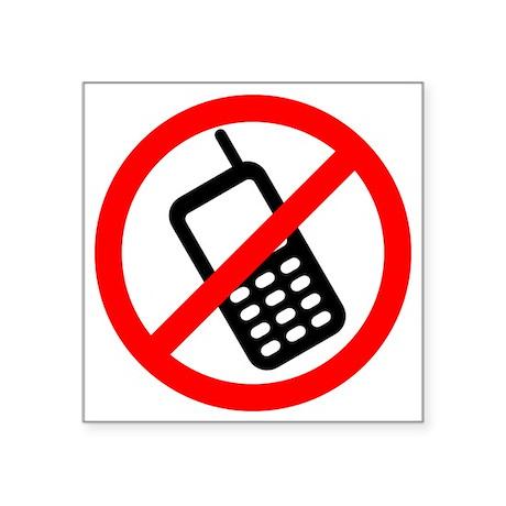 "NoCellPhonesf Square Sticker 3"" x 3"""