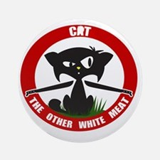 cattheotherwhitemeat.gif Round Ornament