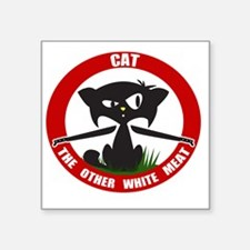"cattheotherwhitemeat.gif Square Sticker 3"" x 3"""
