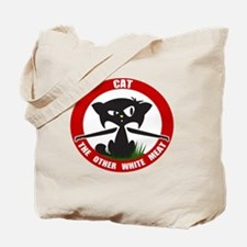 cattheotherwhitemeat.gif Tote Bag