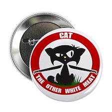 "cattheotherwhitemeat.gif 2.25"" Button"