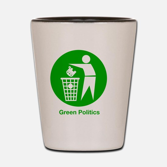 greenpolitics Shot Glass