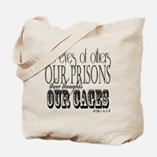the eyes of others our prisons Tote Bag