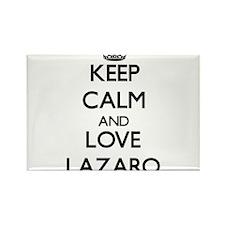 Keep Calm and Love Lazaro Magnets