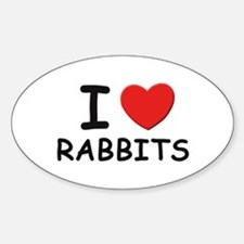 I love rabbits Oval Decal