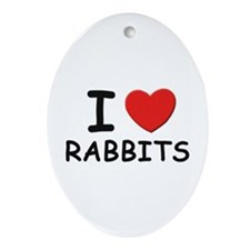 I love rabbits Oval Ornament