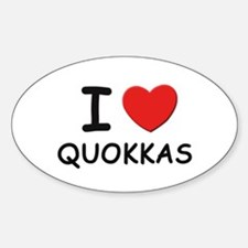 I love quokkas Oval Decal