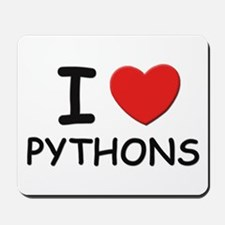I love pythons Mousepad