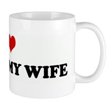 I Love 2 SPANK MY WIFE Mug