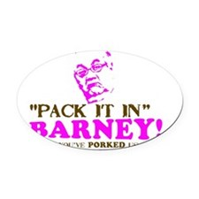Pack it inBarneyYARD Oval Car Magnet
