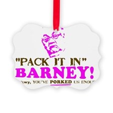 Pack it inBarneyYARD Ornament