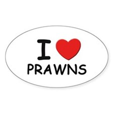 I love prawns Oval Decal