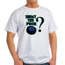what_the_puck_green T-Shirt