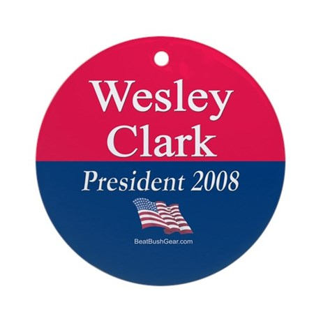 """""""Wesley Clark for President"""" Ornament (Round)"""